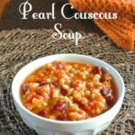 Slow Cooker Pearl Couscous Soup is one of those treasures that is full of healthy, tasty and spicy ingredients. So easy too. The Crock Pot can be a savior. picture