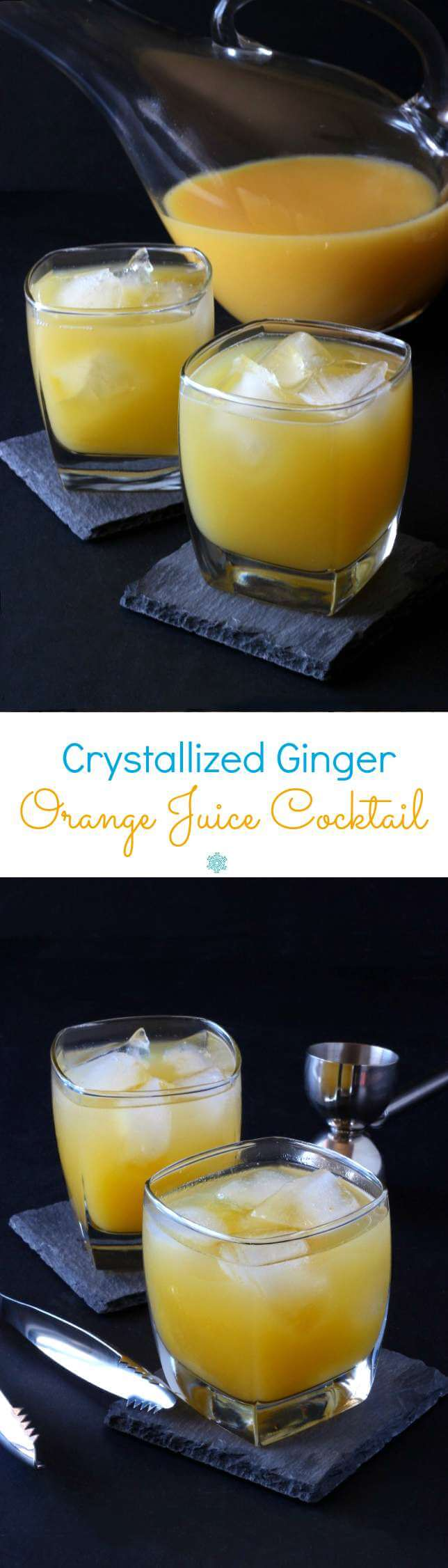 Crystallized Ginger Orange Juice Cocktail is a spicy sweet concoction that will have you breathing a sigh of comfort. Fruity and refreshing.