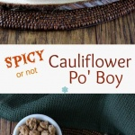 Cauliflower Po' Boy is a hearty sandwich that is made from roasted cauliflower that has been drenched in a spicy coating. So easy and rewarding!