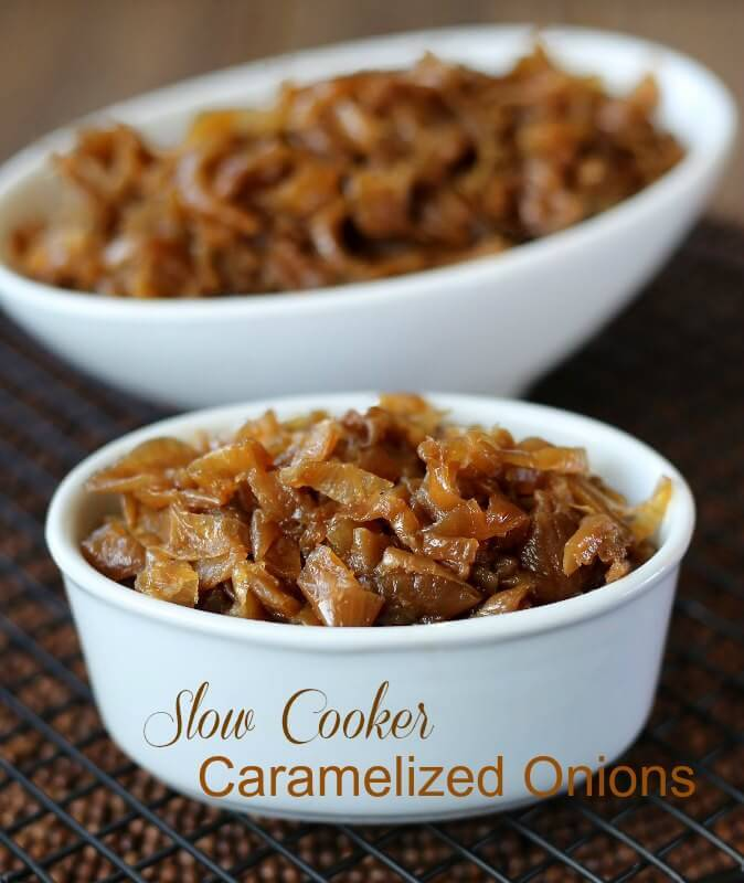 Slow Cooker Caramelized Onions are so easy. No standing over the stove for an hour for this rich, sweet and flavorful vegetable.