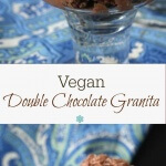 Vegan Double Chocolate Granita is a deep rich chocolate delicacy where no ice cream maker is required. As easy as mixing, freezing and enjoying.
