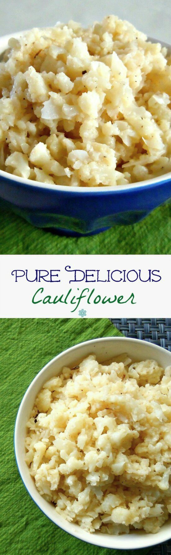 Pure Delicious Cauliflower Recipe is everyone's favorite cauliflower dish. It is so good and company always asks for the recipe.