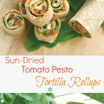 Sun-Dried Tomato Pesto Tortilla Rollups has layers of flavor and texture that only takes 15 minutes to prepare. Great at any get-together!
