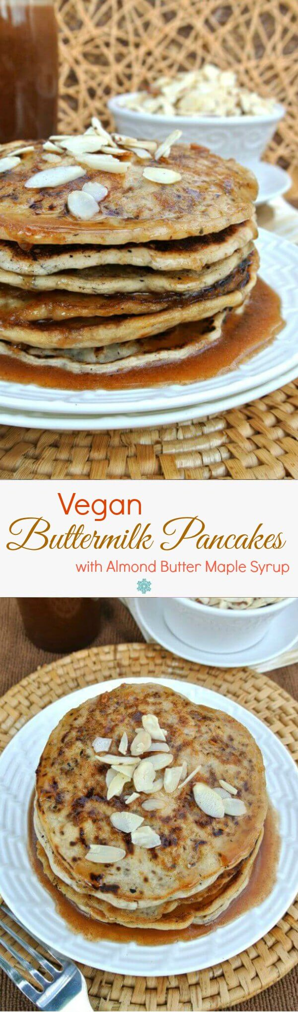 Vegan Buttermilk Pancakes with Almond Butter Maple Syrup are to-die-for and simple to make. Holiday Brunch Plan included!  Have as a special treat on the weekends or serve at your holiday brunch.