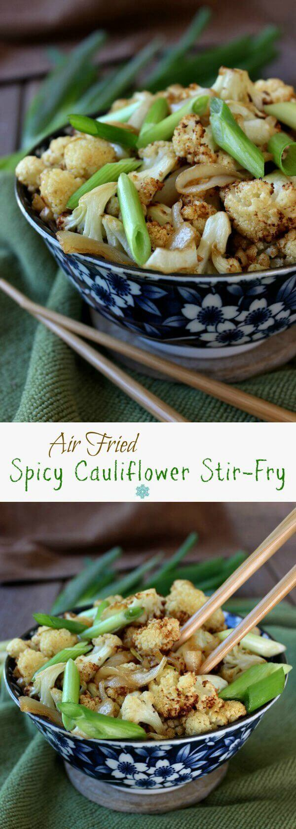 Air Fried Spicy Cauliflower Stir-Fry is fast and simple.  It is so gratifying to have a new side dish for your family to enjoy.  Delicious flavors get you lots of compliments.