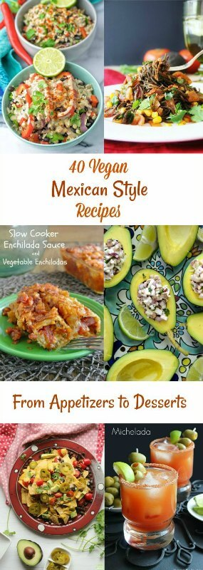 40 Vegan Mexican Style Recipes for year round enjoyment.  From the best bloggers with the best recipes.