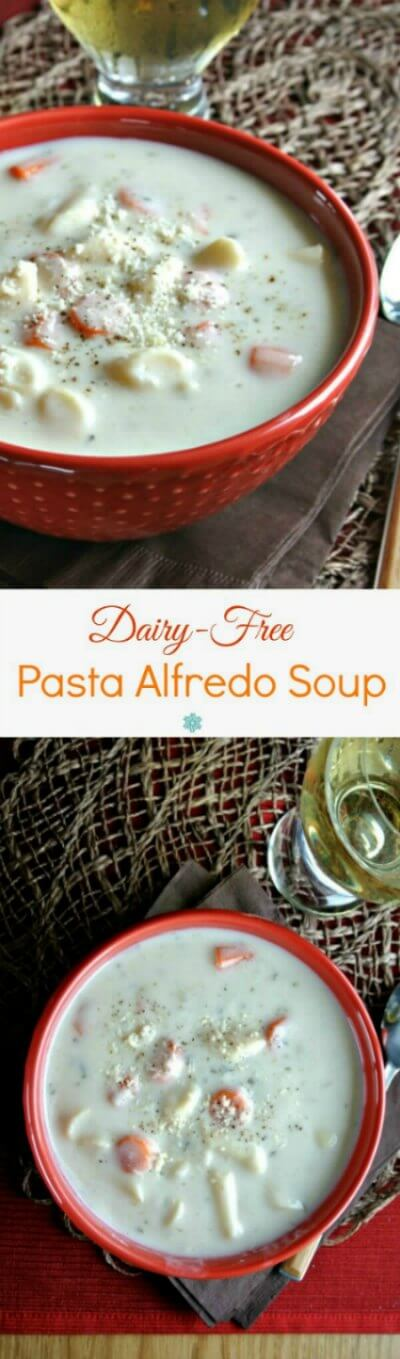 Dairy-Free Pasta Alfredo Soup has all the flavors of the famous pasta dish but it is completely dairy-free. Rich, creamy, fast and memorable.