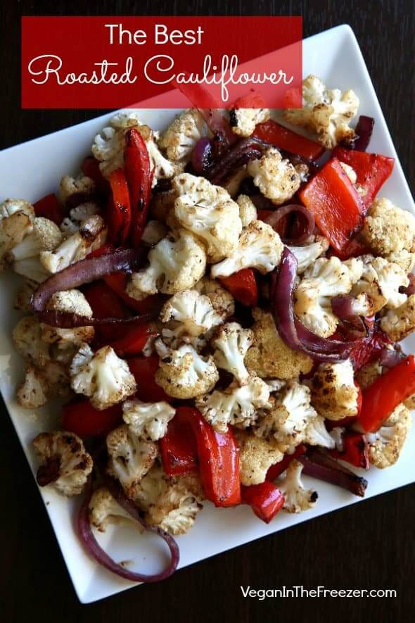 Overhead view of roasted cauliflower and veggies caramelized on a square white plate and text at the top.