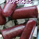Overhead view and close-up of deep purple blueberry popsicles with text written above.