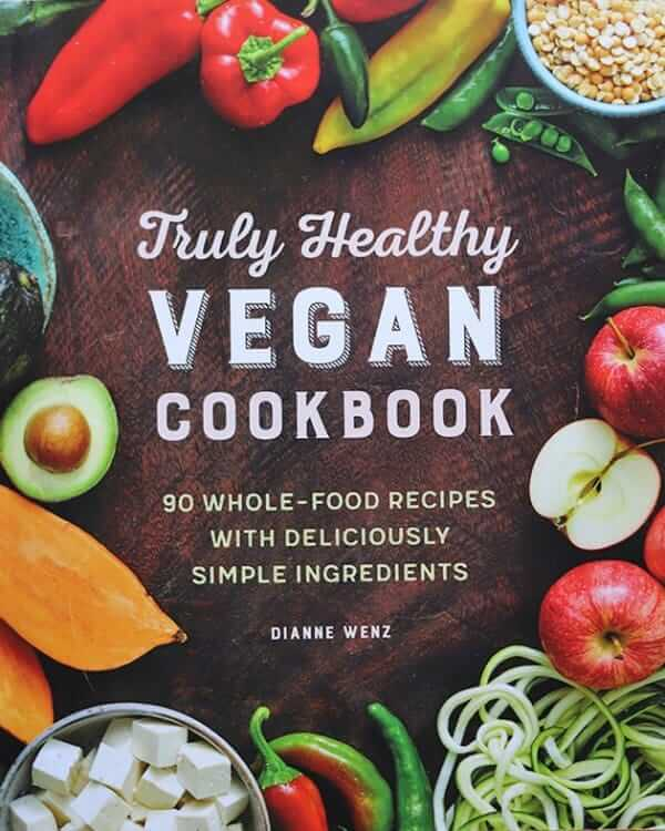Cropped photo of the cover of the Truly Healthy Vegan Cookbook.