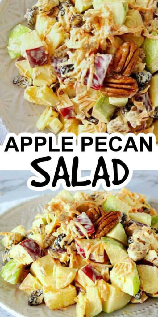 Two photos one above the other chopped pples and pecans mixed with a creamy dressing. Text in the center for pinning.