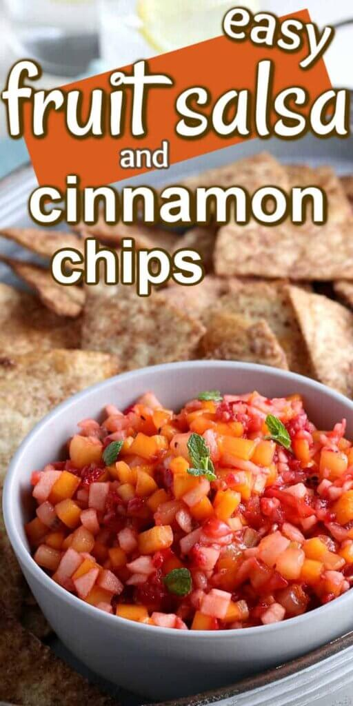 Close view of fruit salsa piled up in a bowl with cinnamon chips behind and all are on a handled tray. Text above for pinterest.