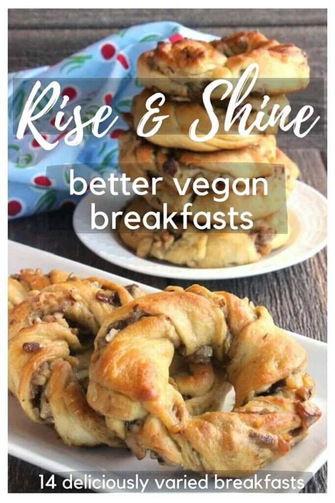 eBook cover of stacked cinnamon roll rings with text above titles Rice and Shine better vegan breakfasts.
