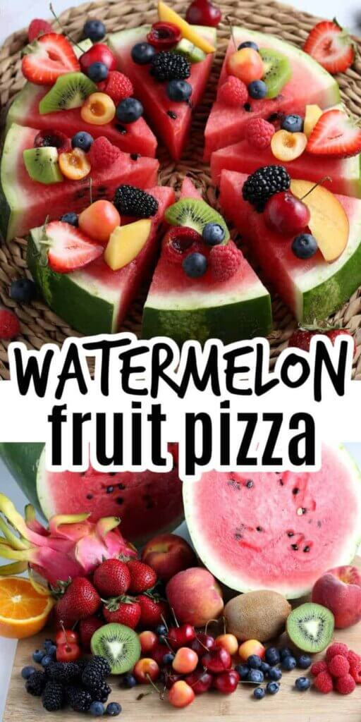 Two photos one above the other of a round 2 inch thick slice of watermelon dotted with fresh fruit and cut into pizza shaped slices and fresh fruit on a wooden board.