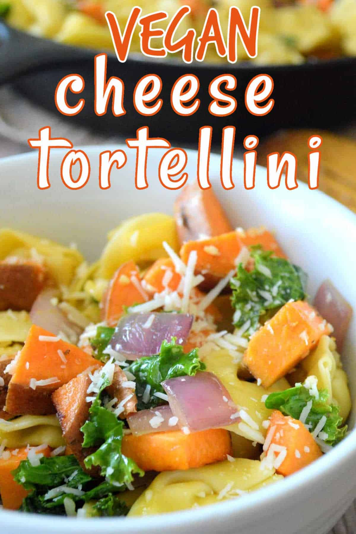 Vegan cheese tortellini pasta with text above.