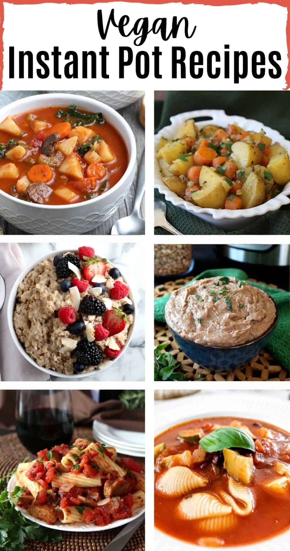 6 photos and a heading to illustrate the vegan Instant pot roundup.