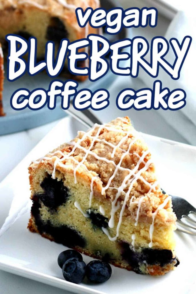 Close up slice of blueberry coffee cake with text above.